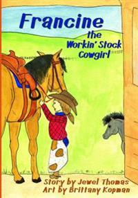 Francine the Workin' Stock Cowgirl