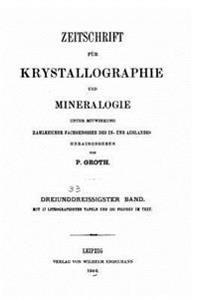 Zeitschrift Fur Krystallographie Und Mineralogie