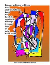 Inspirert AV Braque Og Picasso Laere Analytisk Kubisme Kunst Stil Fargebok Opprinnelig Handlaget Tegninger Laget AV Artist Grace Divine