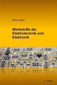 Werkstoffe Der Elektrotechnik Und Elektronik