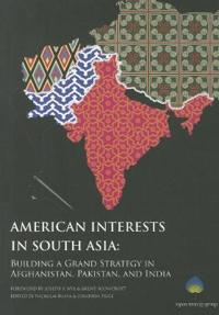 American Interests in South Asia