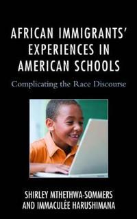African Immigrants' Experiences in American Schools
