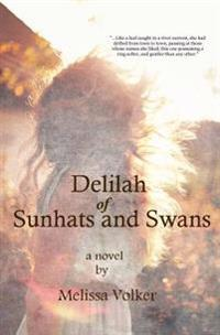 Delilah of Sunhats and Swans