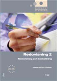 Ekonomistyrning Redovisning 2 Kommentarer och lösningar - Redovisning och beskattning