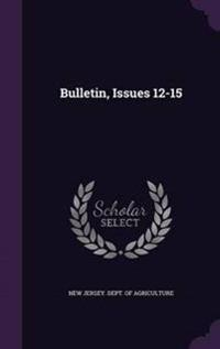 Bulletin, Issues 12-15