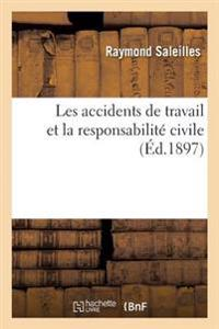 Les Accidents de Travail Et La Responsabilite Civile