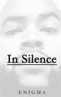 In Silence: Select Poems