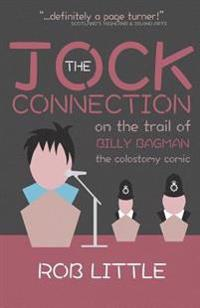 The Jock Connection: On the Trail of Billy Bagman and the Colostomy Comic