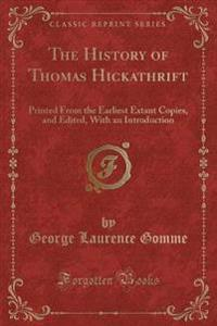 The History of Thomas Hickathrift