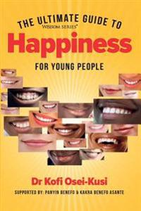 The Ultimate Guide to Hapiness for Young People
