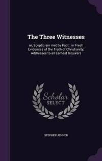 The Three Witnesses