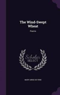 The Wind-Swept Wheat