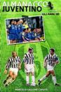 Almanacco Juventino - Volume 7 Gli Anni '90