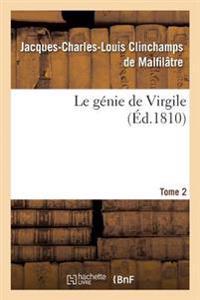 Le Genie de Virgile. Tome 2