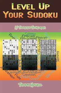 Level Up Your Sudoku: 15 Training Techniques