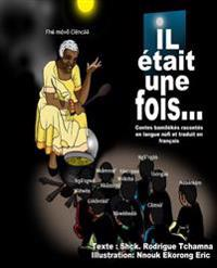 Contes Africains, Contes Bamilékés Racontés En Nufi Et Traduits En Français (Black and White): African's Fairy Tales