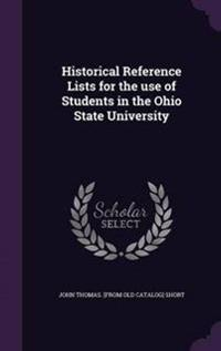 Historical Reference Lists for the Use of Students in the Ohio State University
