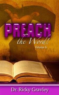 Preach the Word: Volume 6
