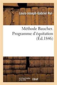 M�thode Baucher. Programme d'�quitation