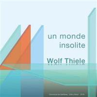 Un Monde Insolite - Eine Ungewoehnliche Welt