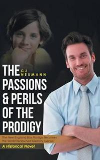 The Passions & Perils of the Prodigy