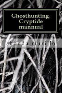 Ghosthunting, Cryptide Mannual
