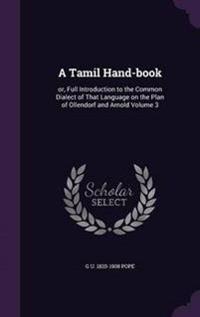 A Tamil Hand-Book