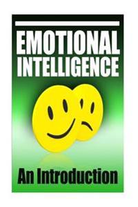 Emotional Intelligence: An Introduction