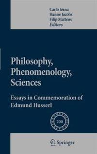 Philosophy, Phenomenology, Sciences: Essays in Commemoration of Edmund Husserl