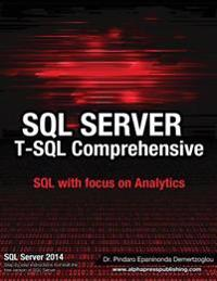 SQL Server T-SQL Comprehensive: Version 2014