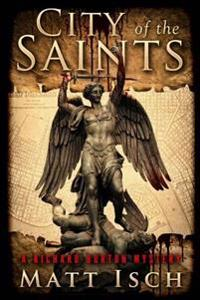 City of the Saints: A Richard Burton Mystery