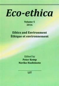 Ethics and Environment. Ethique Et Environnement