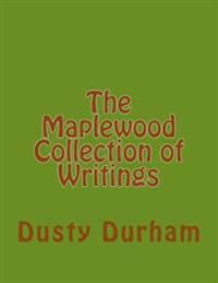 The Maplewood Collection of Writings