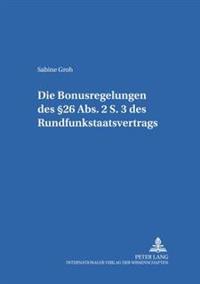 Die Bonusregelungen Des §26 Abs. 2 S. 3 Des Rundfunkstaatsvertrages