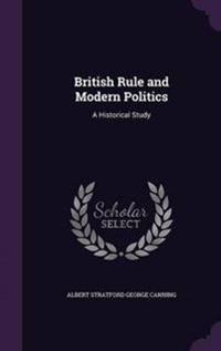 British Rule and Modern Politics