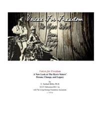 Voices for Freedom: The Hyers Sisters' Dream, Change, and Legacy