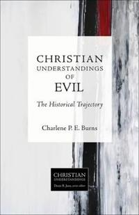 Christian Understandings of Evil