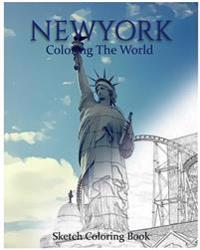 New York Coloring the World: Sketch Coloring Book