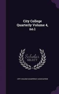 City College Quarterly Volume 4, No.1