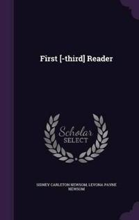 First [-Third] Reader