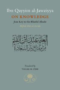 Ibn Qayyim al-Jawziyya on Knowledge