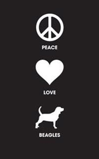 Peace Love Beagles: 120 Page, 5x8, Lined Journal for Beagle Dog Lovers