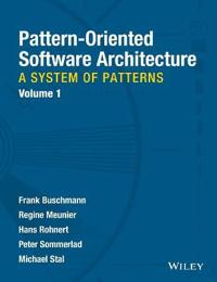 Pattern-Oriented Software Architecture, Volume 1, A System of Patterns,