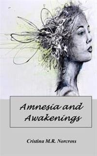 Amnesia and Awakenings