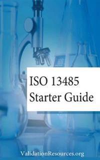 ISO 13485 Starter Guide