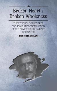 Broken Heart / Broken Wholeness