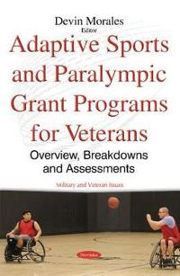 Adaptive Sports and Paralympic Grant Programs for Veterans