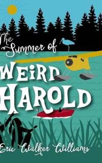 The Summer of Weird Harold