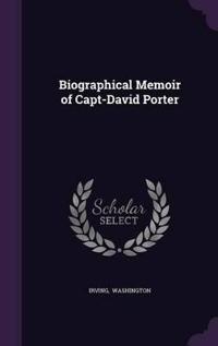 Biographical Memoir of Capt-David Porter
