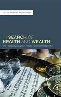 In Search of Health and Wealth